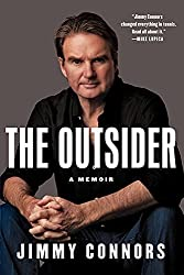 The Outsider: A Memoir by Jimmy Connors (2013-05-14)