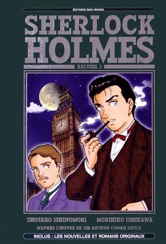 Sherlock Holmes par Sir Arthur Conan Doyle, Morihiko Ishikawa, Shotaro Ishinomori