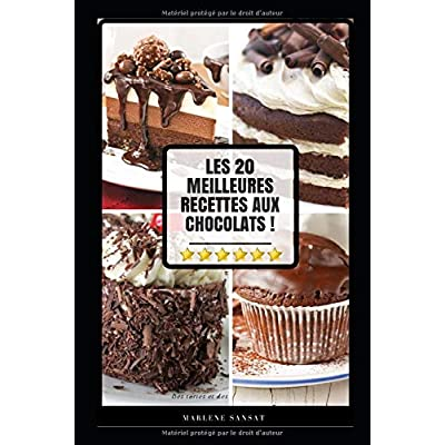 Les 20 Meilleures Recettes aux Chocolats