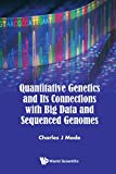 #10: Quantitative Genetics and Its Connections with Big Data and Sequenced Genomes