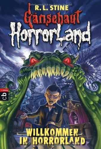 Gänsehaut HorrorLand - Willkommen in HorrorLand