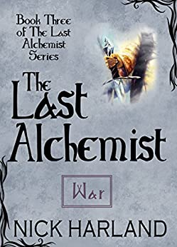 The Last Alchemist: War by [Harland, Nick]