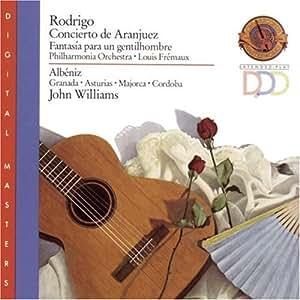 Rodrigo: Concierto de Aranjuez / Albeniz: Granada, Asturias, Sevilla, Majorca, Cordoba