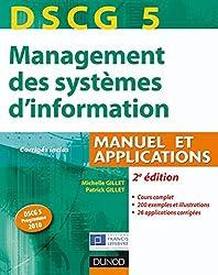 DSCG 5 - Management des systèmes d'information - 2e éd. : Manuel et Applications (DSCG 5 - Management des systèmes d'information - DSCG 5 t. 1)