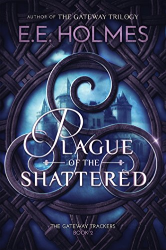 Plague of the Shattered (The Gateway Trackers Book 2) Test