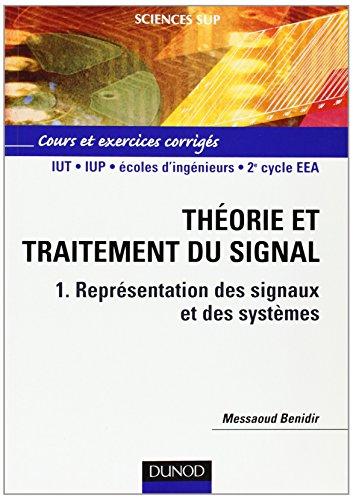 Théorie et traitement du signal, tome 1 : Représentation des signaux et des systèmes