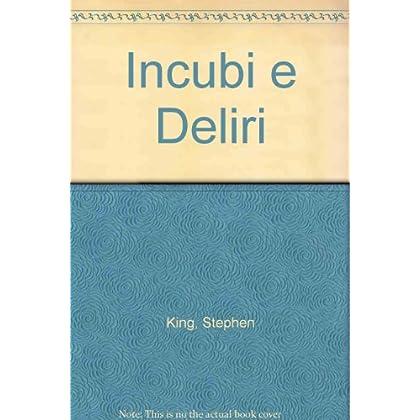 Incubi E Deliri