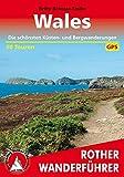 Wales. Die schönsten Küsten- und Bergwanderungen. 50 Touren. Mit GPS-Daten (Rother Wanderführer) - Britta Schulze-Thulin