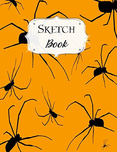 Sketch Book: Halloween | Sketchbook | Scetchpad for Drawing or Doodling | Notebook Pad for Creative Artists | #1 | Orange Black Spiders