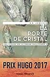 Les livres de la Terre fracturée (Tome 2) - La porte de cristal (French Edition)