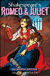 Shakespeare's Romeo and Juliet: The Manga Edition