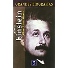 Albert Einstein (Grandes Biografias/Great Biographies (Spanish))