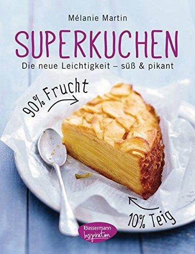 Superkuchen! 90 % Frucht - 10 % Teig - 9,99 €