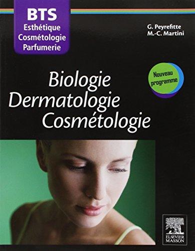 Biologie Dermatologie Cosmétologie: BTS Esthétique-Cosmétologie-Parfumerie