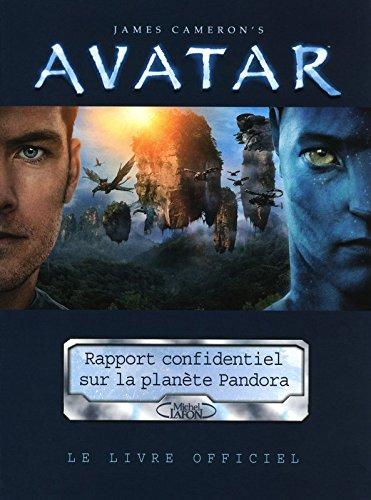 Avatar - Rapport confidentiel sur la planète Pandora par James Cameron