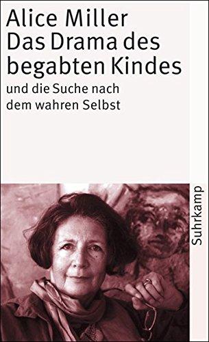 Buchcover Das Drama des begabten Kindes und die Suche nach dem wahren Selbst