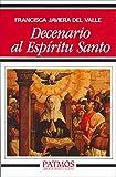 Decenario al Espíritu Santo (Patmos) - Francisca Javiera del Valle