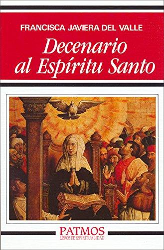 Decenario al Espíritu Santo (Patmos) por Francisca Javiera del Valle