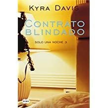 Contrato blindado / Binding Agreement (Solo una Noche) (Spanish Edition) by Davis Kyra (2014-03-25)