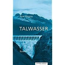 Talwasser: Roman