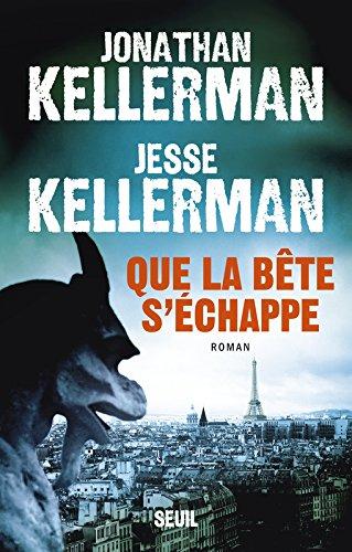 Descargar Libro Que la bête s'échappe de Jonathan Kellerman
