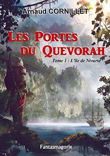 Les Portes du Quevorah: Tome 1 : L'île de Niv...