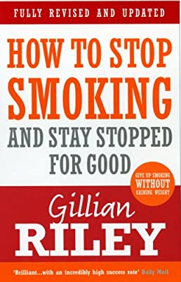 How To Stop Smoking And Stay Stopped For Good: fully revised and updated from Vermilion