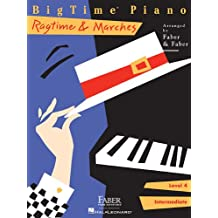 Bigtime Piano Ragtime & Marches Level 4: Intermediate