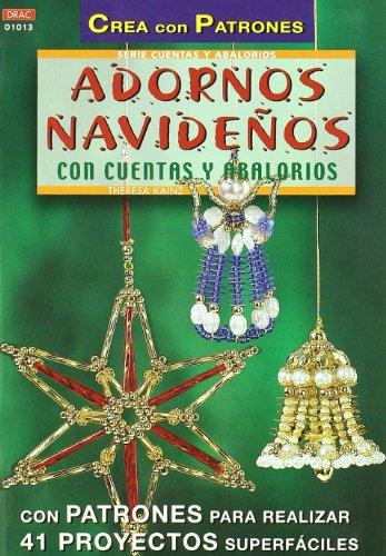 Serie Abalorios nº 13. ADORNOS NAVIDEÑOS CON CUENTAS Y ABALORIOS