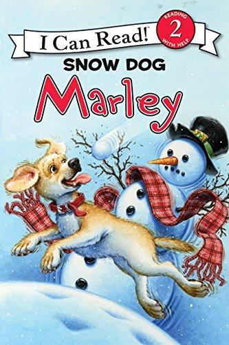 Marley: Snow Dog Marley (Marley: I Can Read!, Level 2) por John Grogan
