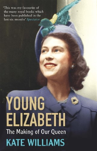 Young Elizabeth: The Making of our Queen (English Edition)