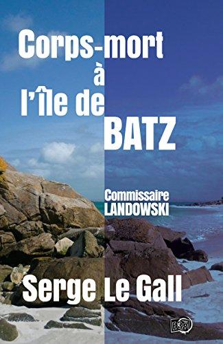 corps-mort-a-lile-de-batz-commissaire-landowski