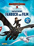 Drachenzähmen leicht gemacht 3: Fantastisches Fanbuch: zum Film (DreamWorks Dragons)