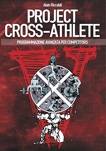 Project cross-athlete. Programmazione avanzata per competitors