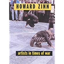 ARTISTS IN TIMES OF WAR : And Other Essays (Open Media Books) by Howard Zinn (2003-10-01)