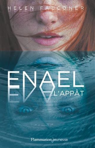 Enael (1) : L'appât