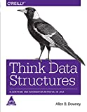 THINK DATA STRUCTURES ALGORITHMS AND INFORMATION [Paperback] [Jan 01, 2017] DOWNEY