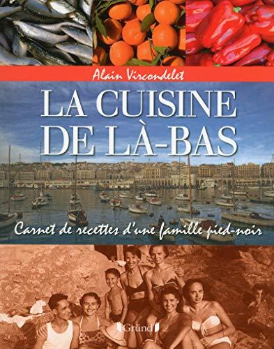 La Cuisine de là-bas par Alain VIRCONDELET