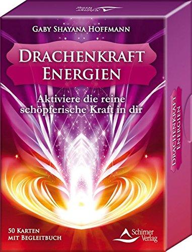 Preisvergleich Produktbild Drachenkraft-Energien. Aktiviere die reine schöpferische Kraft in dir.