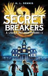 Secret Breakers (À l'école des décrypteurs) - Tome 1: Le Code de l'Oiseau de Feu