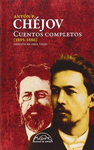 Cuentos completos Chejov. 1885-1886 - Volumen II (Voces / Literatura) por Antón Chéjov