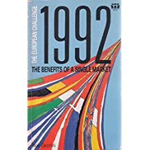 1992, The European Challenge: The Benefits of a Single Market: European Challenge - Benefits of a Single Community