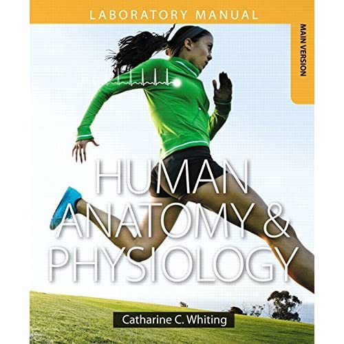 Human Anatomy & Physiology Laboratory Manual: Making Connections, Main Version Plus MasteringA&P with eText -- Access Card Package by Catharine C. Whiting (2015-01-18)