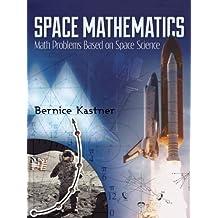 Space Mathematics (Dover Books on Aeronautical Engineering)