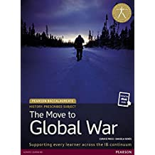 Pearson Baccalaureate History: The Move to Global War bundle (Pearson International Baccalaureate Diploma: International Editions)