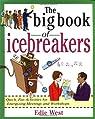 The Big Book of Icebreakers par West