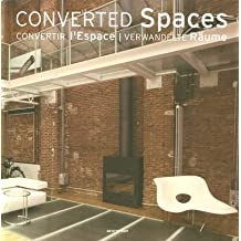 Converted Spaces / Verwandelte Räume