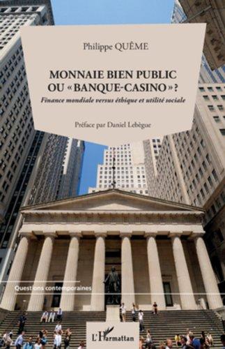 Monnaie bien public ou