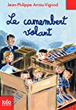 Le Camembert Volant (Folio Junior)