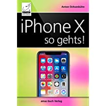 iPhone X - so geht's: iPhone X und iOS 11